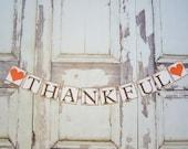 Thankful banner Thanksgiving Decoration Thankful Banner,Thanksgiving Banner, For Thanksgiving or Fall Decoration, Fall decor, rustic banner