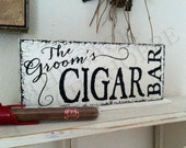 GROOM'S CIGAR BAR - Self Standing Sign / Original Design by The Back Porch Shoppe / 4 3/4 x 12