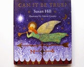 "Signed Book ""Can it be True?"" illustrated by Valerie Greeley."