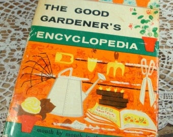 The Good Gardener's Encyclopedia, Flowers, Lawns, Fruits, Vegetables, Hedges, Bog and Water Gardens, Stanley B. Whitehead  (871-14)