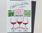 Time for a ladies night- letterpress money card
