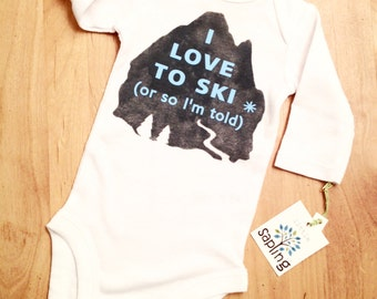 I LOVE TO SKI or so I'm told | funny baby boy onesies | cool baby boy clothes | newborn 6 12 18 months | unusual baby gifts blue white gray