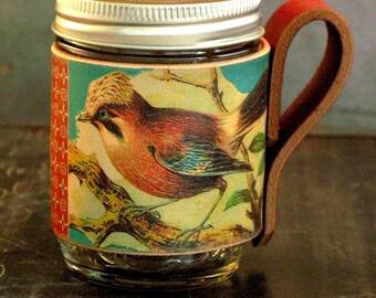 Bird mason jar sleeve. Cup cozy. Leather sleeve. Womens gift.