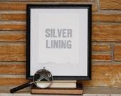 Silver Lining Letterpress Print