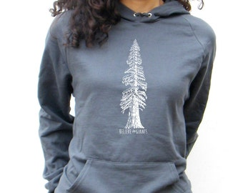 Believe In Giants -  Redwood Tree -  American Apparel California Fleece Pocket Pullover Hoodie - XS, Small, Medium, Large, XL, 2XL