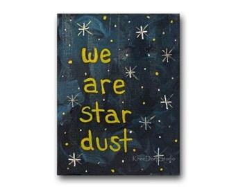 We are Star Dust Miniature Acrylic Painting 1960s Woodstock Song Lyrics Tiny Art with Easel hippie beatnik art contemporary mini art gift