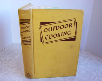 Outdoor Cooking 1940 - Fun Book Must See