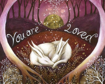 A Valentine, special edition art print with gold leaf.  Titled 'You are Loved, by Amanda Clark.