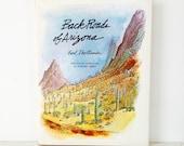 Back Roads of ARIZONA . Earl Thollander . BOOK . Gorgeous Illustrations . 1st edition . 1978