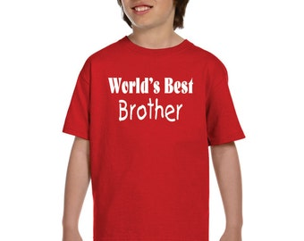 Worlds Best Brother Shirt Available For Sister And Cousins Too