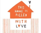 This Home Is Filled With Love - Fine Art Print