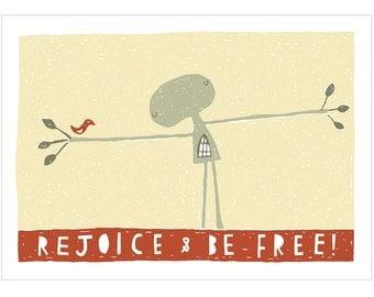 Rejoice and Be Free - Fine Art Print