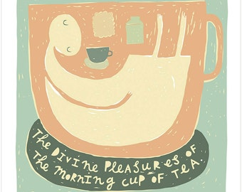 The Divine Pleasures Of The Morning Cup Of Tea - Fine Art Print