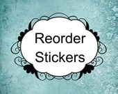 Reorder stickers or labels at a discounted price