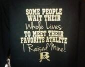 favorite player, favorite athlete, I raised mine tee