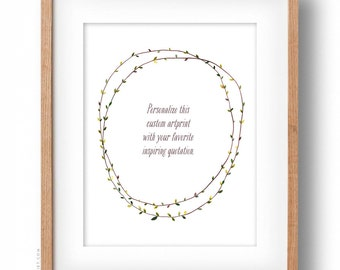 "Custom Quote inside a vine wreath - 12"" x 16"" - watercolor illustration artprint"