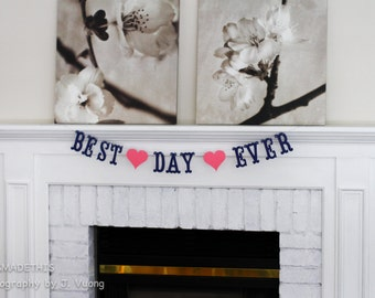 Best Day Ever Banner - Custom Colors - Wedding, Bridal Shower Decoration or Photo Prop