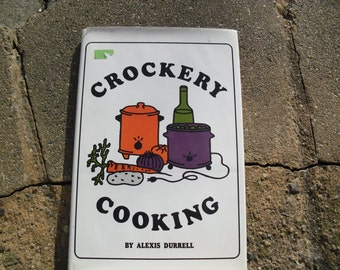 Vintage Book Crockery Cooking by Alexis Durrell