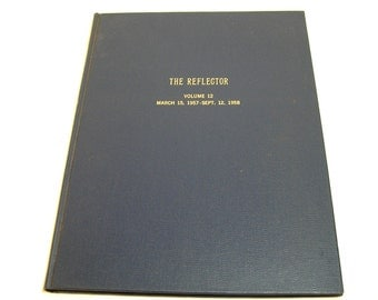 The Reflector ,Volume 12,, Brattleboro, Vermont Collected Book Of Newspapers 1957-1958