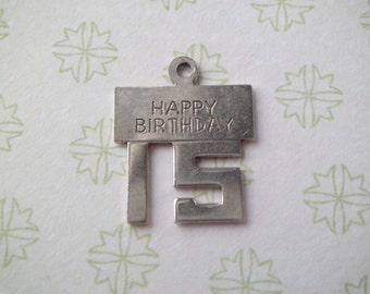 Vintage Wells Sterling Happy Birthday 15 Charm