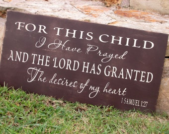 For this child I have prayed, 1 Samuel 1 27, great nursery decor