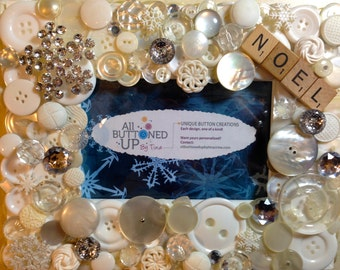 CHRISTMAS Noel Button Frame in White and Snowflake Buttons ~ Shabby Chic Decor ~ Cottage Decor ~ Holiday Frame ~ Gift for Her ~for 4x6 photo