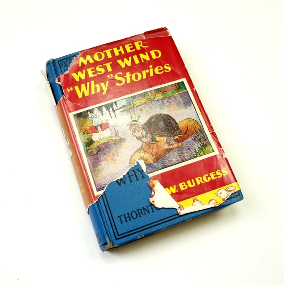 Sale // Mother West Wind Why Stories by Thornton Burgess 1915 / Sixteen Stories About Animals and Nature / Antique Childrens Book