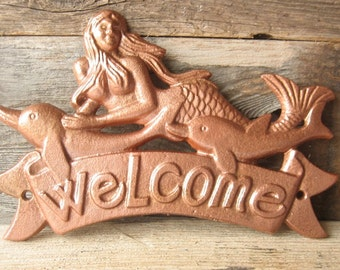 Mermaid and Dolphin Welcome Cast Iron Sign / Painted in  Hammered Copper