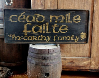 Early looking Personalized CEAD MILE FAILTE Wooden Sign Irish Greeting