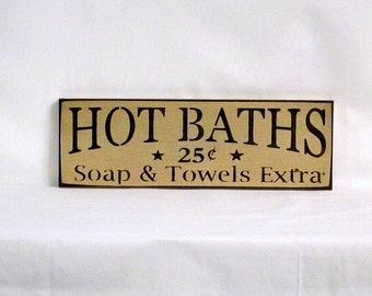 Hot Baths - Primitive Country Painted Wall Sign, Bath Sign, home decor, room decor, Bathroom Decor,  Ready to Ship
