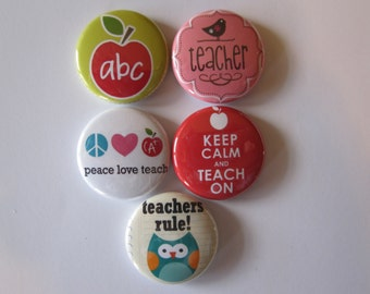 set of 5 teacher themed Mini 1 inch magnets or 1.25 inch button magnets  you choose size