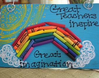 Great Teachers sign -- made with crayon rainbow-- Teacher Gift