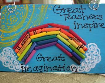 Great Teachers sign -- made with crayon rainbow-- Teacher Gift