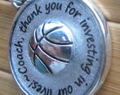 Basketball Coach pendant ...thank you for investing in our lives...thank you gift word quote phrase pendant silver necklace with chain