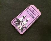 Vintage Style Freak Show Wooden Ticket Brooch Pin