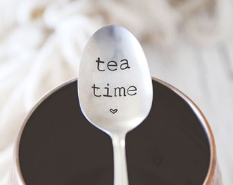 Tea Time - Hand Stamped VintageTeaspoon for Your TEA Lover this Valentines