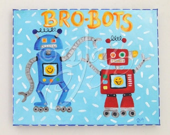 Custom Robot Art For Kids, BRO-BOTS, 11x14 Canvas, Robot Art for Boys Rooms, Brothers Room