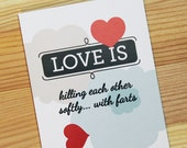 Love is killing softly with farts