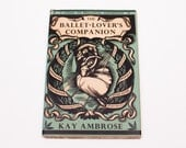 Antique 1949 The Ballet-Lover's Companion by Kay Ambrose, First Edition, Robin's Egg Blue HC Book w/DJ