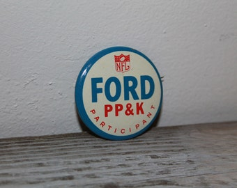 Vintage NFL Ford PP&K Participant Button Pin