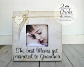 The Best Moms Get Promoted To Grandma Personalized Picture Frame, Mom Gift, Mum Gift, Grandma Frame