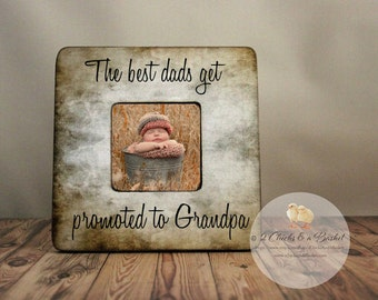 The Best Dads Get Promoted To Grandpa Personalized Picture Frame, Dad Gift, Father Gift, Grandpa Frame