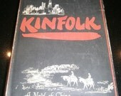 Kinfolk by Pearl S. Buck 1949 A Novel of China Hardcover with Dust Jacket