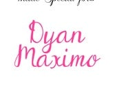 Custom Listing For Dyan Maximo