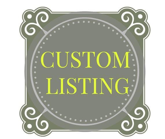 Custom Listing for Yenny Arias