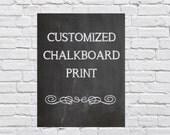 8 x 10 Custom Chalkboard Digital Print