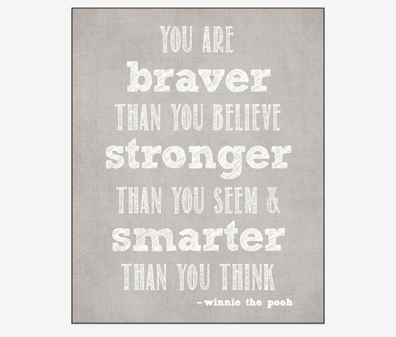 Winnie The Pooh Stronger Than You Think Quote Daily Inspiration Quotes