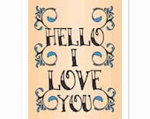 Typography Art Print - Hello I Love You Tattoo Style v2 - a tattoo print in black with blue detail - custom colors - gifts for men women