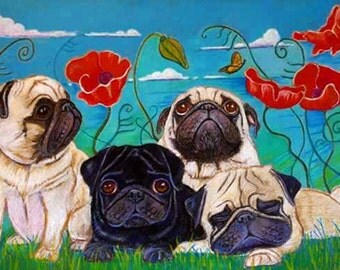 Pug art pugs Black pug fawn pug painting art painting Poppies whimsy ORIGINAL Dog Art pugs whimsical 13 x 19