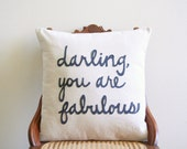 "darling you are fabulous decorative pillow cover, 18"" x 18"", natural urban farmhouse industrial, typography, pillow with words"